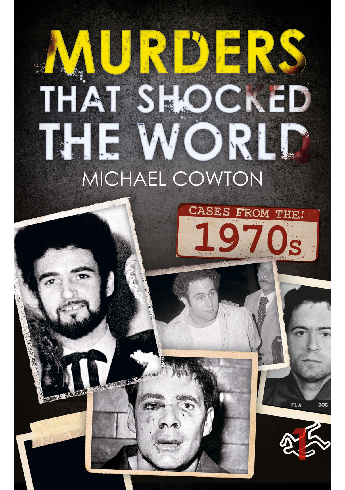 Murders That Shocked the World - 70's