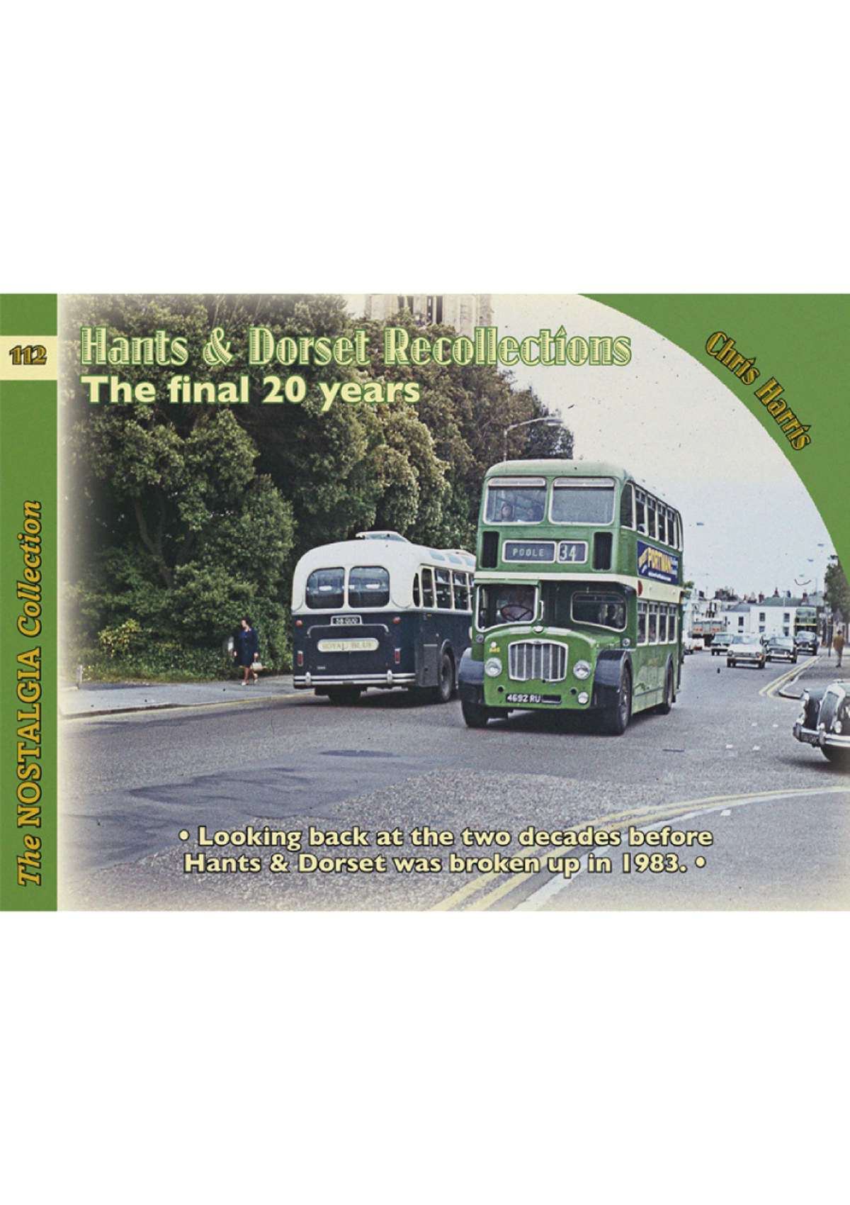 5782 - Hants & Dorset Recollections: The Final 20 Years