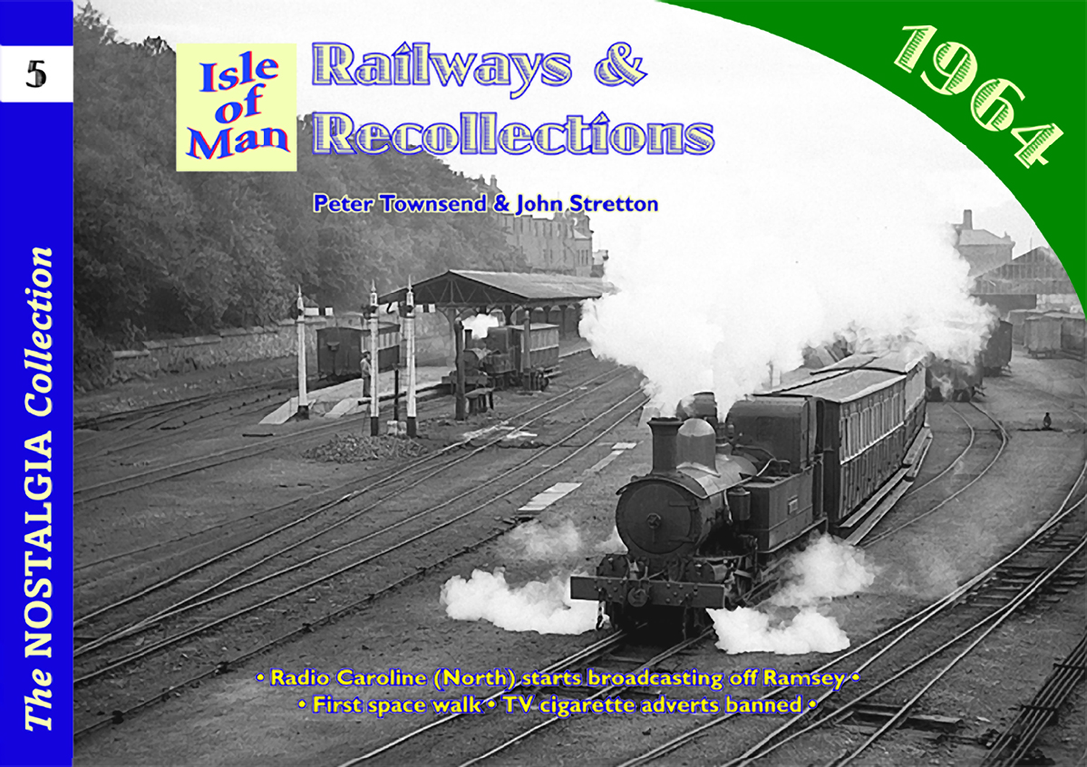 2781 - Vol 05: Railways & Recollections 1964: Isle of Man