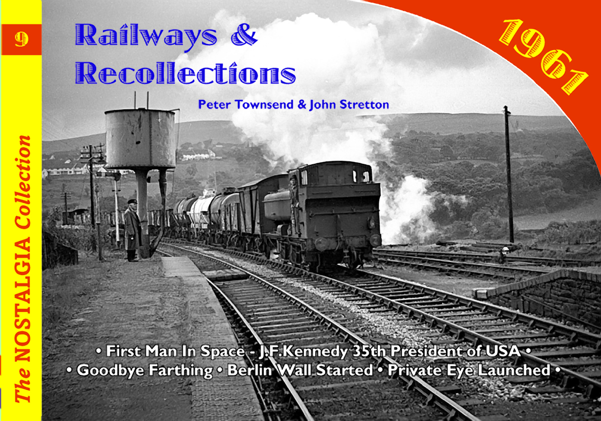 2927 - Vol 09: Railways & Recollections 1961 Part 1