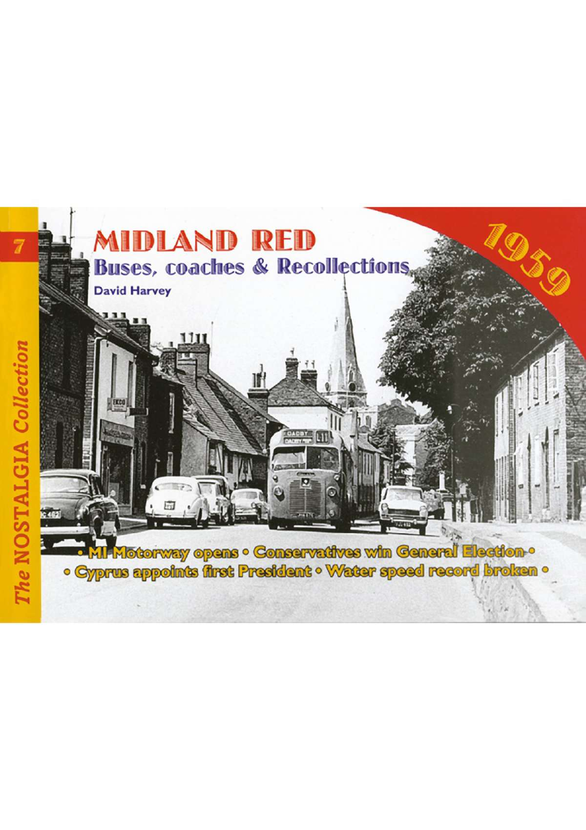 3016 - Vol 07: Buses, Coaches & Recollections: Midland Red
