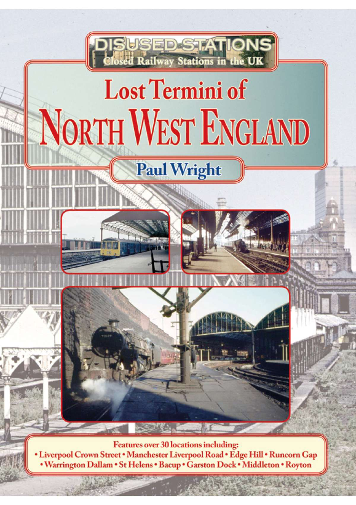 3160 - Lost Termini of North West England