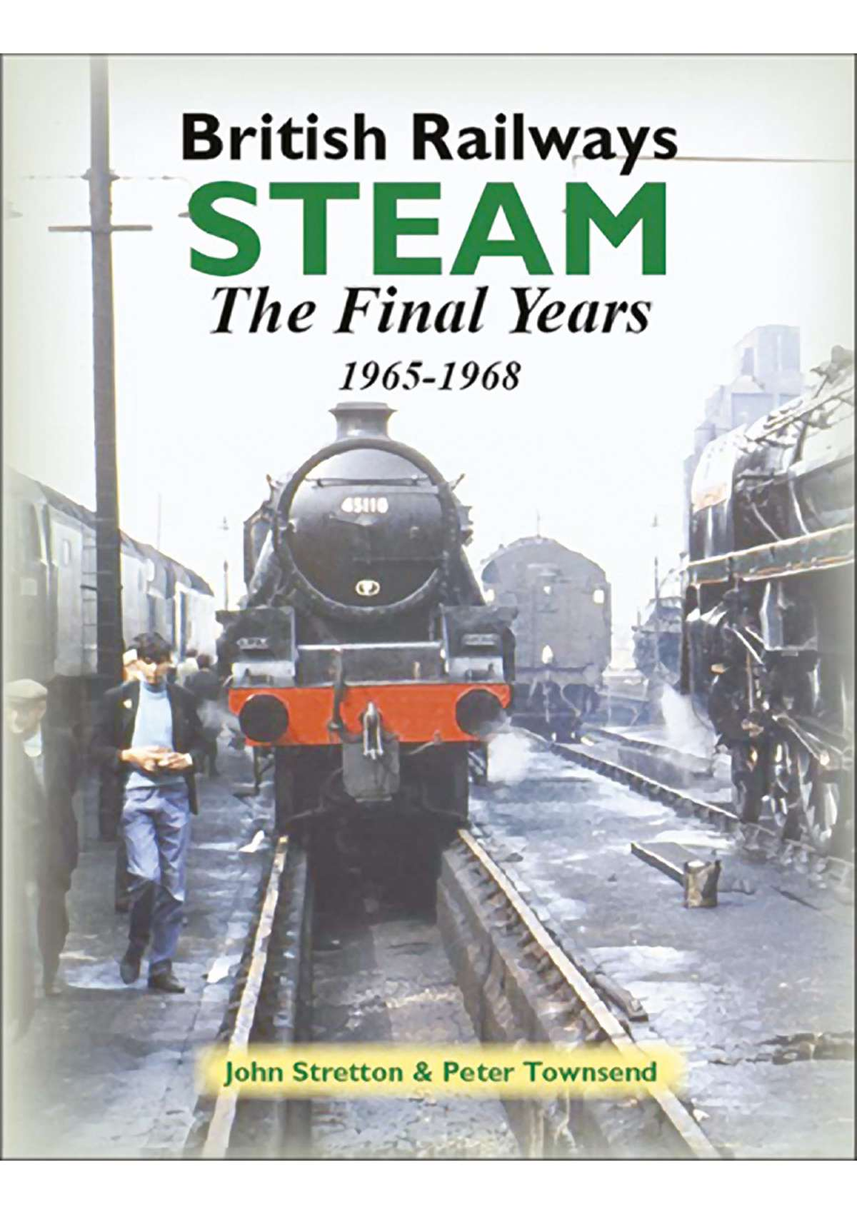 3207 - British Railways Steam: The Final Years, 1965-1968