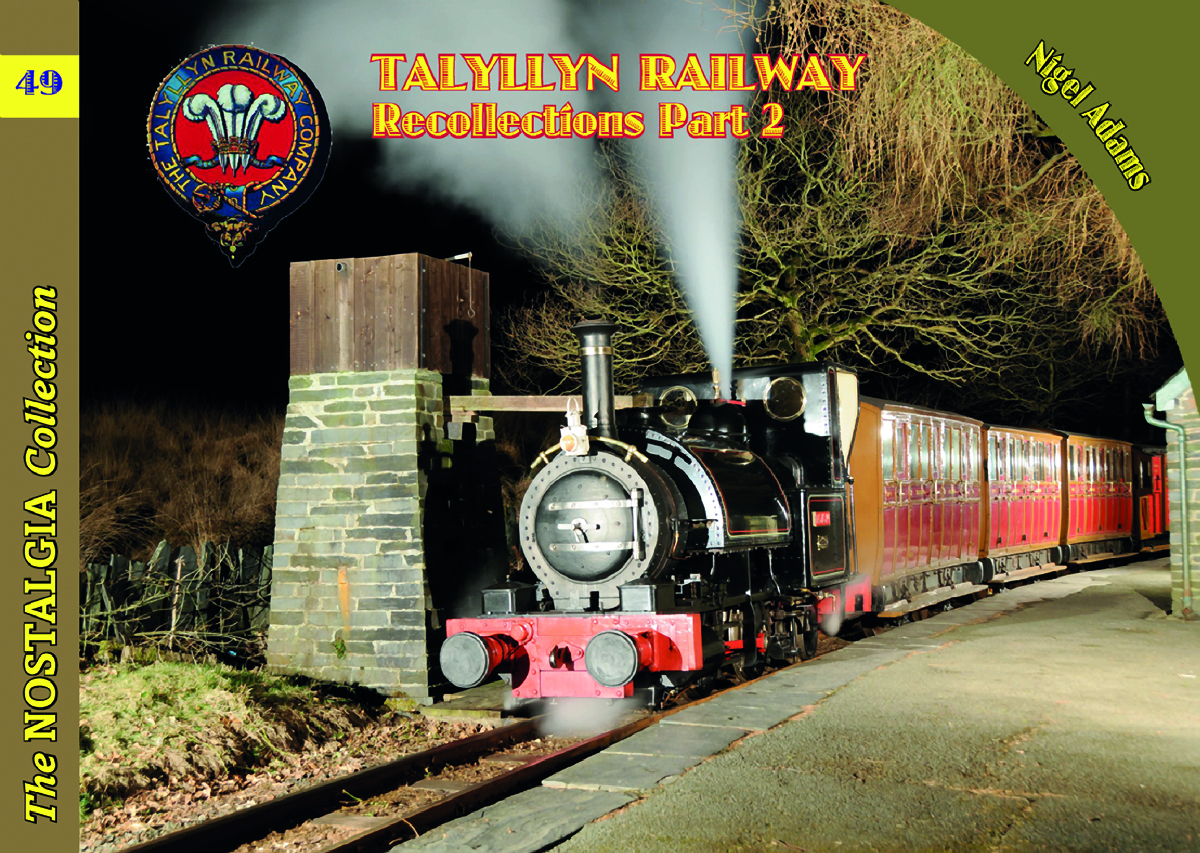 4488 - Vol 49: Talyllyn Railway Recollections Part 2
