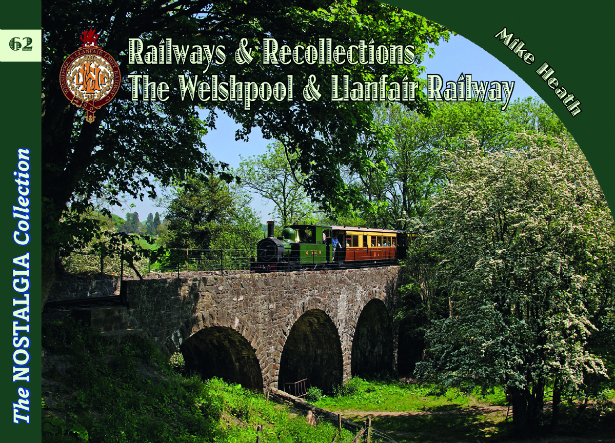 4662 - Vol 62  Welshpool and Llanfair Railway Railways & Recollections