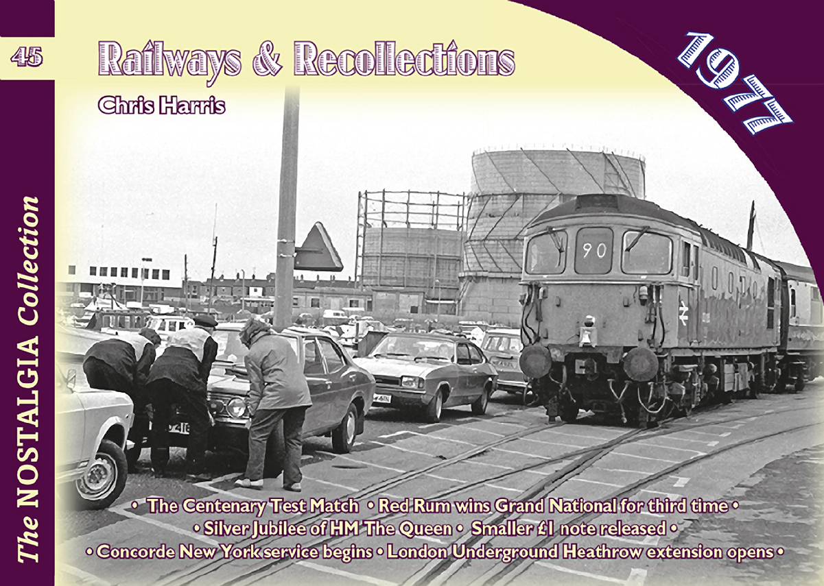 4356 Vol 45: Railways & Recollections 1977
