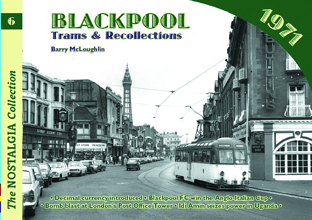 2804 Vol 6 Blackpool Trams & Recollections 1971