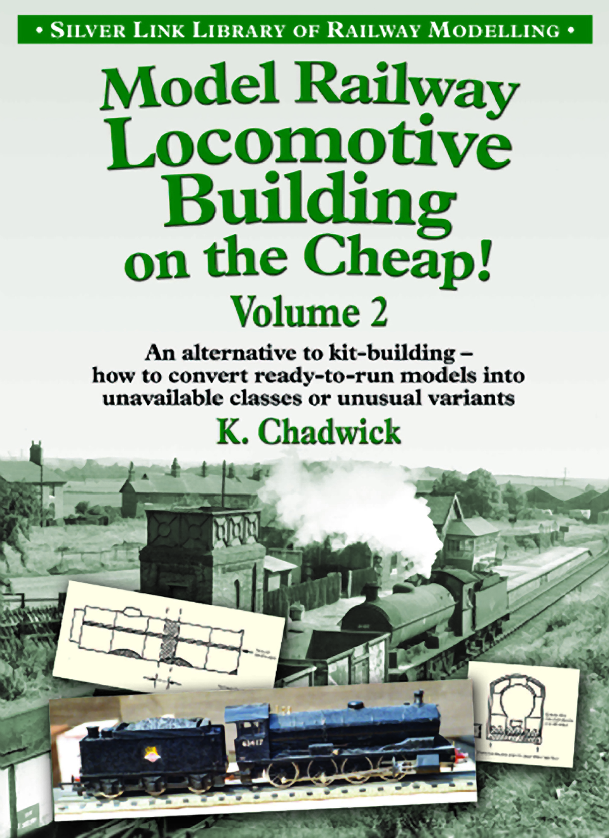3122 - Model Railway Loco building on the cheap - Vol 2
