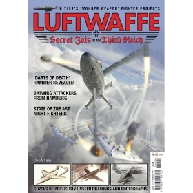Luftwaffe - Secret Jets of the Third Reich by Dan Sharp (Bookazine)