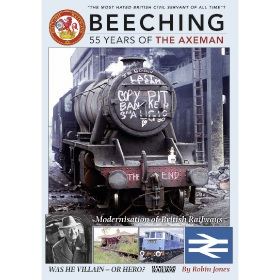 Bookazine - Beeching - 55 Years of the Axeman