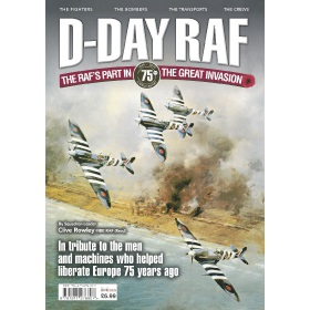 D-Day RAF - The RAF's part in the great invasion - 75th Anniversary